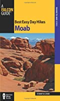 Falcon Guide Best Easy Day Hikes Moab