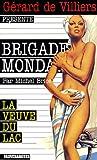 Brigade Mondaine 47 : La Veuve du lac