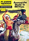 Around the World in 80 Days (Classics Illustrated)