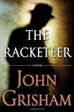 John Grisham The Racketeer Read Online