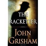 The Racketeer ~ John Grisham