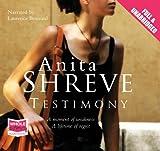 Anita Shreve Testimony (Unabridged Audiobook)