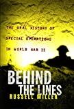 img - for Behind the Lines: The Oral History of Special Operations in World War II book / textbook / text book