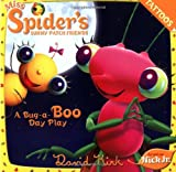 Miss Spider's Sunny Patch Friends: Bug-A-Boo Day Play (0448438038) by Kirk, David