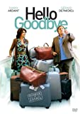 Hello Goodbye [DVD] [2008] [Region 1] [US Import] [NTSC]