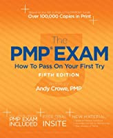 The PMP Exam: How to Pass on Your First Try, 5th Edition Front Cover