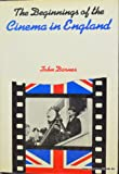 The beginnings of the cinema in England (0064903176) by Barnes, John