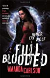 Full Blooded: Book 1 in the Jessica McClain series (Jessica McCain)