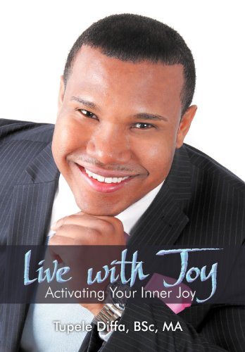 Live with Joy: Activating Your Inner Joy