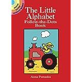 The Little Alphabet Follow-the-dots Book (Dover Little Activity Books)by Anna Pomaska