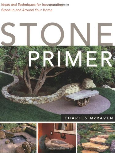 Stone Primer: Projects and Inspiration for Incorporating Stone In and Around Your Home