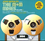 JOHN MORALES PRESENTS THE M & M MIXES VOLUME 3