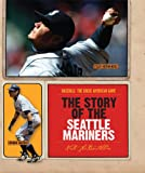 Image of The Story of the Seattle Mariners (Baseball: The Great American Game)