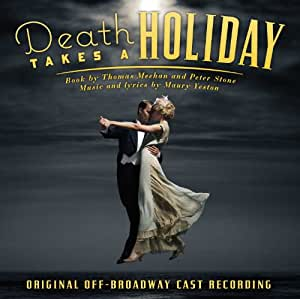 Death Takes a Holiday (Original Off-Broadway Cast)