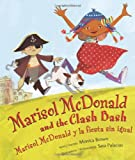 Marisol McDonald and the Clash Bash: Marisol McDonald y la fiesta sin igual (English and Spanish Edition)