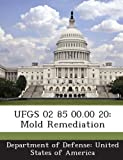 UFGS 02 85 20: Mold Remediation 00.00 Picture
