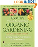 Rodale's Ultimate Encyclopedia of Organic Gardening: The Indispensable Green Resource for Every Gardener