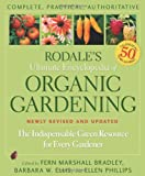 Rodales Ultimate Encyclopedia of Organic Gardening: The Indispensable Green Resource for Every Gardener