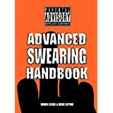 Advanced Swearing Handbookby Mark Leigh