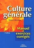 echange, troc Rémy Silvestre - Culture générale : Manuel et exercices corrigés