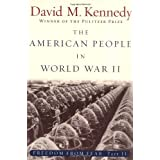 The American People in World War II: Freedom from Fear, Part Two (Oxford History of the United States) (Pt. 2) ~ David M. Kennedy