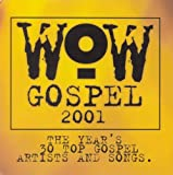 2001-Wow Gospel    (Verity)