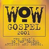 2001-Wow Gospel   (Verity)