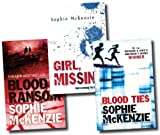 Sophie McKenzie Sophie McKenzie Collection 3 Books Set (Blood Ransom, Girl Missing, Blood Ties)