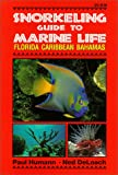 img - for Snorkeling Guide to Marine Life: Florida, Caribbean, Bahamas book / textbook / text book