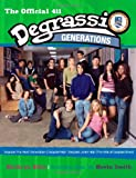 Degrassi Generations: The Official 411 (1416516808) by Ellis, Kathryn
