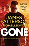 James Patterson Gone: (Michael Bennett 6)