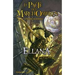 Le Pacte des MarchOmbres, Tome 1 : Ellana