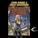 Cally's War: Legacy of the Aldenata | John Ringo