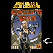 Cally's War: Legacy of the Aldenata | John Ringo