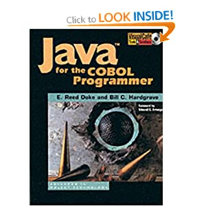 Java for the COBOL Programmer (SIGS: Advances in Object Technology)
