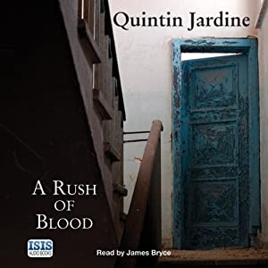 A Rush of Blood | [Quintin Jardine]