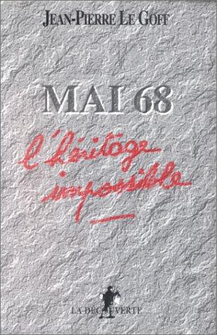 Mai 68 : L'héritage impossible