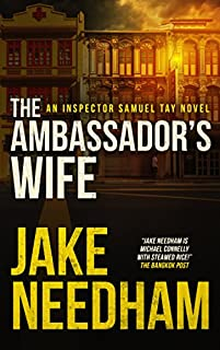 The Ambassador's Wife by Jake Needham ebook deal