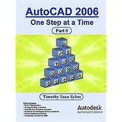 【クリックでお店のこの商品のページへ】【取得NG】Autocad 2006: One Step at a Time: Timothy Sean Sykes: 洋書