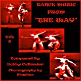 Dance Music From The Way - Theatrical Soundtrack