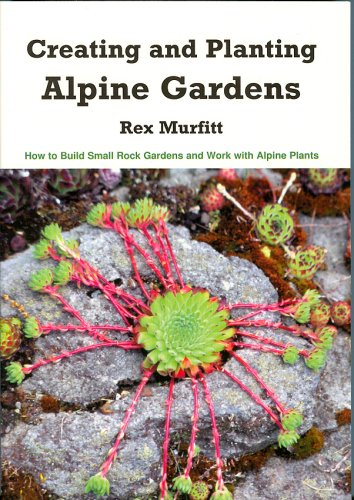 creating-and-planting-alpine-gardens-how-to-build-small-rock-gardens-and-work-with-alpine-plants