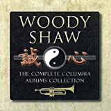 The Complete Woody Shaw Columbia Albums Collection