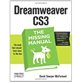 Dreamweaver CS3: The Missing Manual ~ David Sawyer McFarland