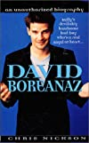 David Boreanaz: An Unauthorized Biography