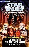 Star wars, tome 6. Le Destin du prince Jedi (French Edition) (2266088483) by Davids, Paul