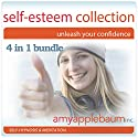 The Self Esteem Collection: Unleash Your Confidence - 4 in 1 Bundle Audiobook by Amy Applebaum Narrated by Amy Applebaum