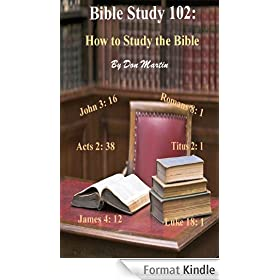 Bible Study 102: (How to Study the Bible Book 6) (English Edition)