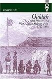 Ouidah: Social History Of West African (Western African Studies)