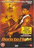 echange, troc Born To Fight [Import anglais]