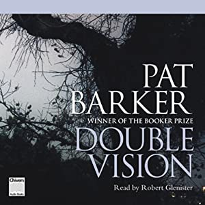 Double Vision: A Novel | [Pat Barker]